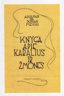 Knyga apie karalius ir žmones | Adolfas ir Jonas Mekai