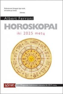 Horoskopai iki 2025 metų | Albertas Feronis