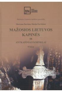 Mažosios Lietuvos kapinės ir antkapiniai paminklai, 2 knyga | Martynas Purvinas, Marija Purvinienė