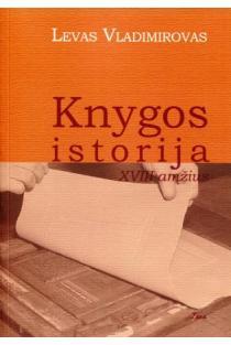 Knygos istorija: XVIII amžius | Levas Vladimirovas