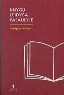 Knygų leidyba pasaulyje | Remigijus Misiūnas