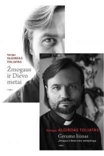 KOMPLEKTAS. Algirdas Toliatas: Žmogaus ir Dievo metai + Gerumo liūnas | Algirdas Toliatas