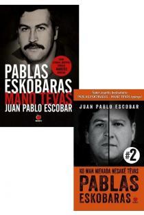 KOMPLEKTAS. Šokiruojantys atsiminimai apie Kolumbijos narkotikų baroną: Pablas Eskobaras - mano tėvas + Tai, ko man nesakė tėvas Pablas Eskobaras | Juan Pablo Escobar