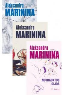 KOMPLEKTAS. Nutrauktos gijos. I, II ir III tomas | Aleksandra Marinina