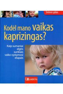 Kodėl mano vaikas kaprizingas? | Angelika Tiefenbacher