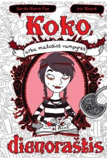 Koko, arba mažosios vampyrės dienoraštis | Gerda Maria Pum, Iris Blanck