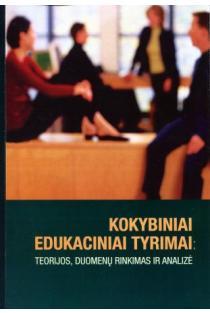 Kokybiniai edukaciniai tyrimai | Sud. Audronė Juodaitytė