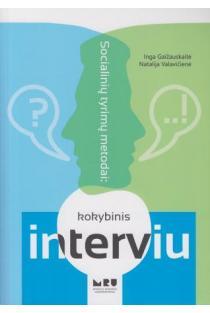 Socialinių tyrimų metodai: kokybinis interviu | Inga Gaižauskaitė, Natalija Valavičienė