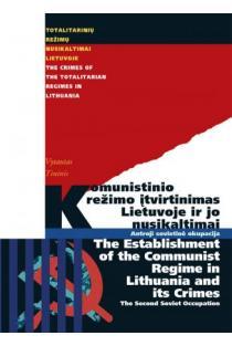 Komunistinio režimo įtvirtinimas Lietuvoje ir jo nusikaltimai. Antroji sovietinė okupacija   V.Tininis