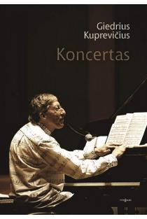 Koncertas | Giedrius Kuprevičius
