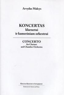 Koncertas klarnetui ir kameriniam orkestrui (natos)   Arvydas Malcys
