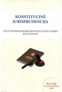 Konstitucinė jurisprudencija Nr. 2 (34) Balandis-Birželis 2014 |
