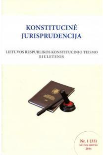 Konstitucinė jurisprudencija Nr. 1 (33) Sausis - Kovas 2014 |