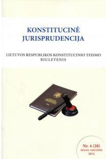 Konstitucinė jurisprudencija Nr. 4 (28) Balandis - Birželis 2008 |