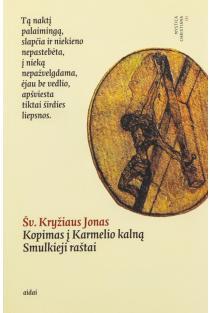 Kopimas į Karmelio kalną | Šv. Kryžiaus Jonas