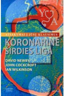 Koronarinė širdies liga. Atsakymai į jūsų klausimus | David Newby, John Cockcroft, Ian Wilkinson