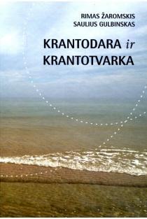 Krantodara ir krantotvarka | Rimas Žaromskis, Saulius Gulbinskas
