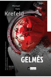 Gelmės | Michael Katz Krefeld
