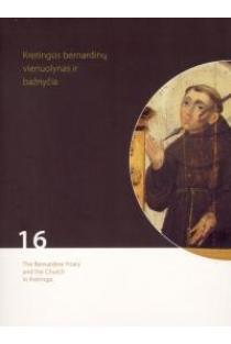 Kretingos bernardinų vienuolynas ir bažnyčia (DVD) | Kūrybinė grupė