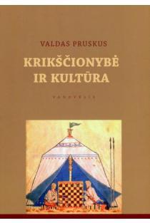 Krikščionybė ir kultūra | Valdas Pruskus