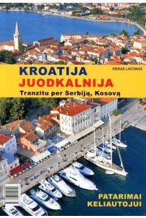 Kroatija. Juodkalnija. Tranzitu per Serbiją, Kosovą | Erikas Laiconas