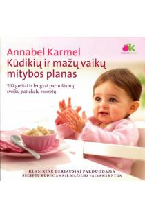 Kūdikių ir mažų vaikų mitybos planas | Annabel Karmel