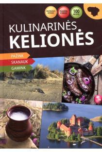 Kulinarinės kelionės | Sud. Daiva Dmuchovska, Vytautas Kandrotas