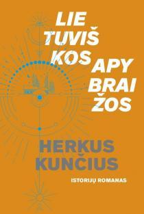 Lietuviškos apybraižos | Herkus Kunčius