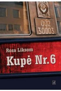 Kupė Nr. 6 | Rosa Liksom