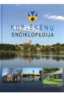 Kupiškėnų enciklopedija, 2 tomas (K-P) | Sud. Vidmantas Jankauskas