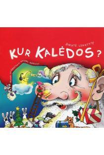 Kur Kalėdos? | Birutė Lenktytė-Masiliauskienė