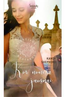 Kur nuneša jausmai (Sidnėjaus nuotakos, 2 knyga) | Kandy Shepherd