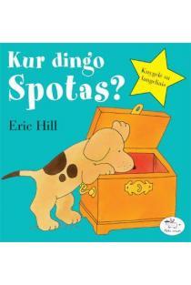 Kur dingo Spotas?   Eric Hill