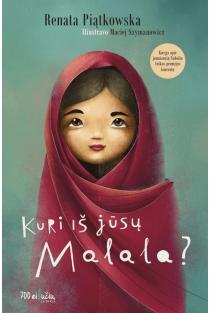 Kuri iš jūsų Malala? | Renata Piatkowska