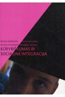 Kūrybiškumas ir socialinė integracija | R. Geležinienė, D. Gerulaitis, N. Povilaitienė, R. Venckus