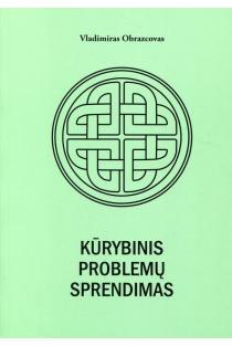 Kūrybinis problemų sprendimas | Vladimiras Obrazcovas