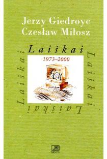 Laiškai 1973-2000 (III tomas) | Jerzy Giedroyc, Czeslaw Milosz