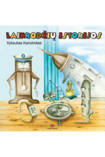 Laikrodžių istorijos | Vytautas Kandrotas