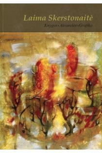 Laima Skerstonaitė: knygos, akvarelės, grafika |