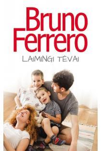 Laimingi tėvai | Bruno Ferrero