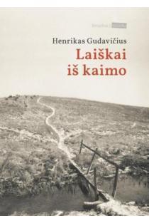 Laiškai iš kaimo | Henrikas Gudavičius