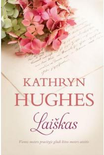Laiškas | Kathryn Hughes