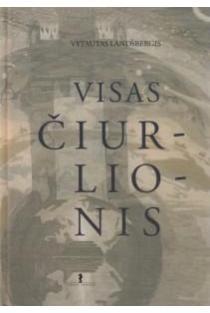 Visas Čiurlionis | Vytautas Landsbergis