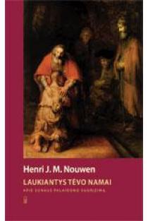 Laukiantys Tėvo namai | Henri J. M. Nouwen