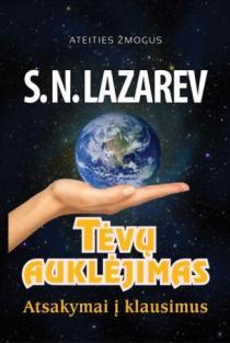 Tėvų auklėjimas. Atsakymai į klausimus | Sergej Lazarev