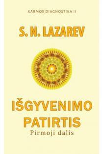 Išgyvenimo patirtis. Pirmoji dalis (Karmos diagnostika II) | Sergej Lazarev