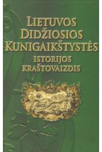 Lietuvos Didžiosios Kunigaikštystės istorijos kraštovaizdis | Sud. Ramunė Šmigelskytė-Stukienė