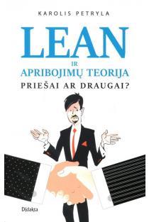 LEAN ir apribojimų teorija. Priešai ar draugai? | Karolis Petryla
