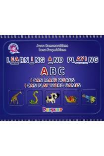 Learning and playing ABC   Aušra Ramanauskienė, Irena Kazymirkienė