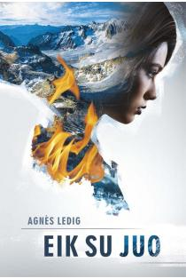 Eik su juo | Agnes Ledig